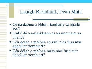 Luaigh Ríomhairí, Déan Mata