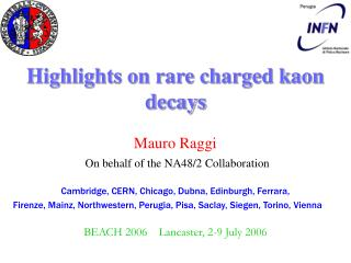 Highlights on rare charged kaon decays