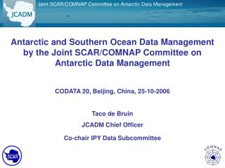 Joint SCAR/COMNAP Committee on Antarctic Data Management