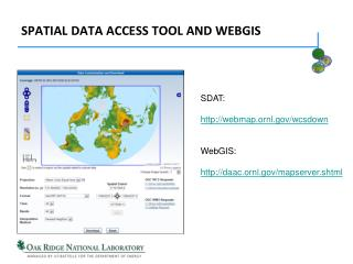 Spatial Data Access tool and WEBGIS