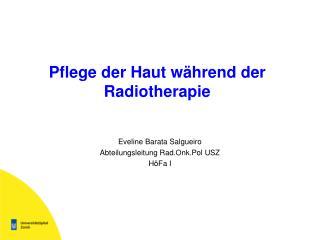 Pflege der Haut w hrend der Radiotherapie