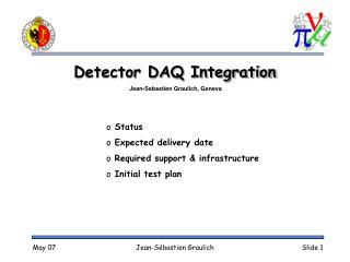 Detector DAQ Integration