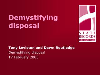 Demystifying disposal