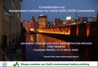 Consideration on Assessment/validation for initial GISC/DCPC nomination