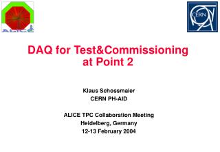 DAQ for Test&Commissioning at Point 2