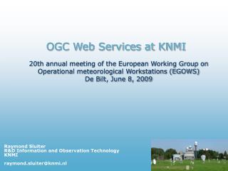 OGC Web Services at KNMI