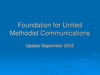 Foundation for United Methodist Communications