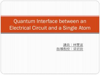 Quantum Interface between an Electrical Circuit and a Single Atom