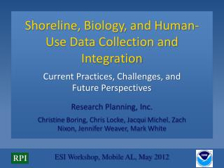 Shoreline, Biology, and Human-Use Data Collection and  Integration