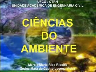 UFCG / CTRN UNIDADE ACADÊMICA DE ENGENHARIA CIVIL