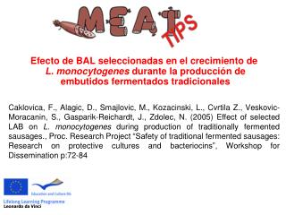 Efecto de BAL seleccionadas en el crecimiento de L. monocytogenes  durante la producción de