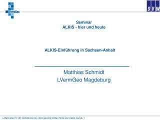 ALKIS-Einführung in Sachsen-Anhalt