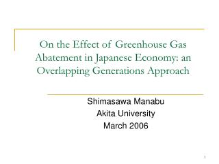 On the Effect of Greenhouse Gas Abatement in Japanese Economy: an Overlapping Generations Approach