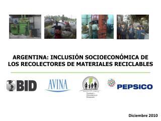 ARGENTINA: INCLUSIÓN SOCIOECONÓMICA DE LOS RECOLECTORES DE MATERIALES RECICLABLES
