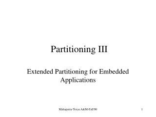 Partitioning III