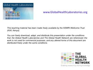 This teaching material has been made freely available by the KEMRI-Wellcome Trust (Kilifi, Kenya).
