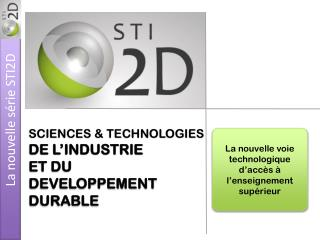 SCIENCES & TECHNOLOGIES DE L'INDUSTRIE ET DU DEVELOPPEMENT DURABLE