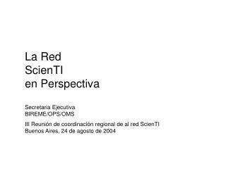 La Red  ScienTI en Perspectiva