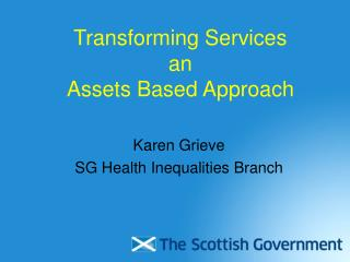Transforming Services an Assets Based Approach