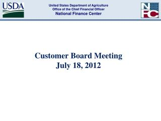 Customer Board Meeting  July 18, 2012