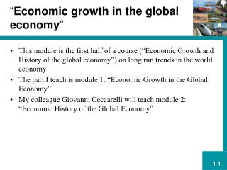 """ Economic growth in the global economy """