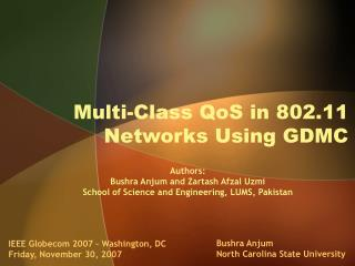 Multi-Class QoS in 802.11 Networks Using GDMC