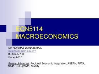 ECN5114 MACROECONOMICS