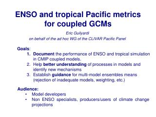 ENSO and tropical Pacific metrics for coupled GCMs