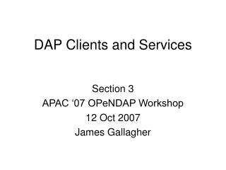 DAP Clients and Services