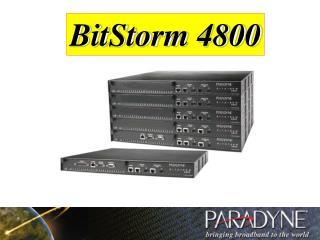 BitStorm 4800
