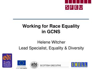 Working for Race Equality  in GCNS
