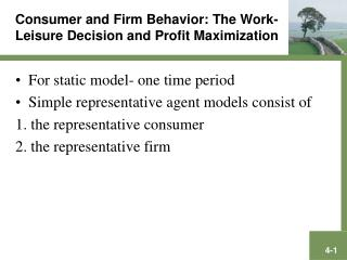 Consumer and Firm Behavior: The Work-Leisure Decision and Profit Maximization