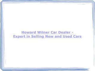 Howard Wilner Car Dealer