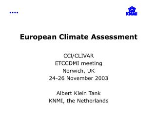 European Climate Assessment