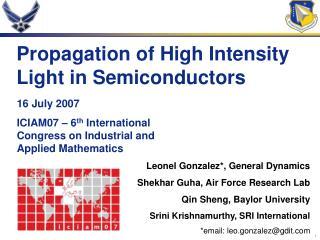 Leonel Gonzalez*, General Dynamics  Shekhar Guha, Air Force Research Lab