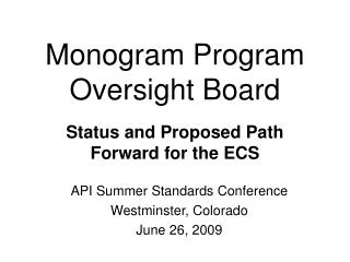 Monogram Program Oversight Board