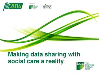 Making data sharing with social care a reality
