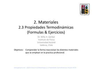 2 . Materiales 2.3 Propiedades Termodin�micas (Formulas & Ejercicios)