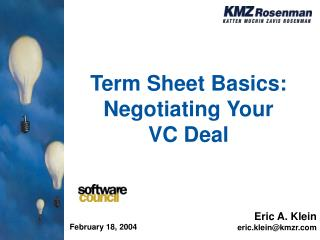 Term Sheet Basics: Negotiating Your  VC Deal