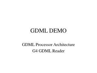 GDML DEMO