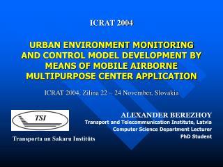 ICRAT 2004, Zilina 22 – 24 November, Slovakia