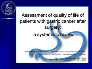 Assessment of quality of life of patients with gastric cancer after surgery: