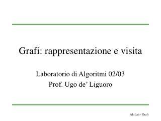 Grafi: rappresentazione e visita