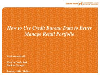 How to Use Credit Bureau Data to Better Manage Retail Portfolio