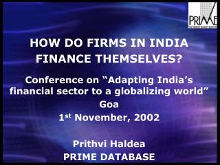 HOW DO FIRMS IN INDIA  FINANCE THEMSELVES?