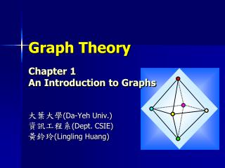 Graph Theory Chapter 1  An Introduction to Graphs