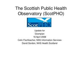 The Scottish Public Health Observatory (ScotPHO)