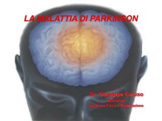 Dr. Giuseppe Caruso Specialista   Medicina Fisica e Riabilitazione