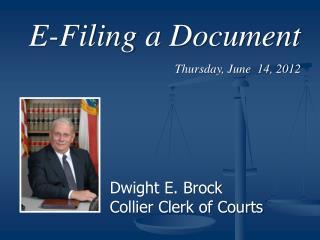 E-Filing a Document Thursday, June  14, 2012