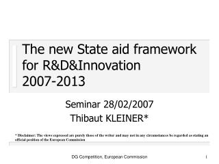 The new State aid framework for RDInnovation  2007-2013